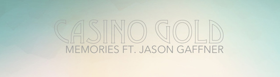 "PB & Good Jams - Casino Gold Make Some ""Memories"" On This Jam"