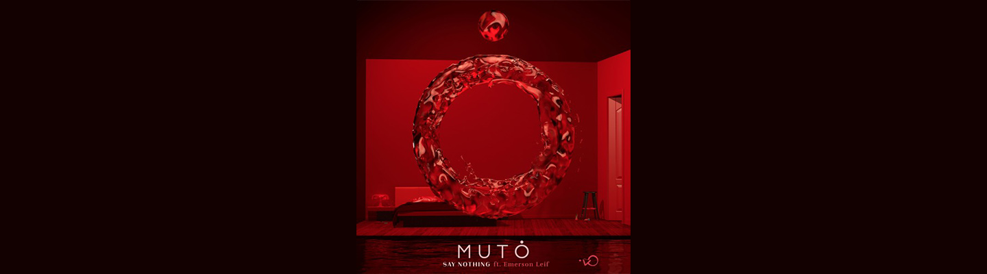 """PB & Good Jams - MUTO. And Emerson Leif Kill It On New Jam """"Say Nothing"""""""