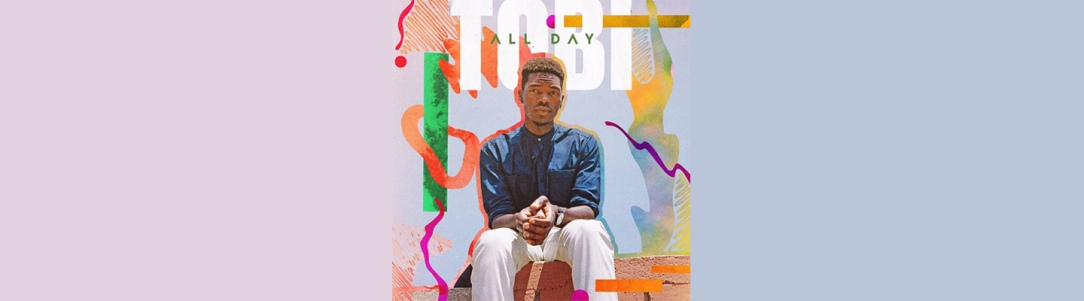 "TOBi Is Vibing ""All Day"" On This New Jam - PB & Good Jams"