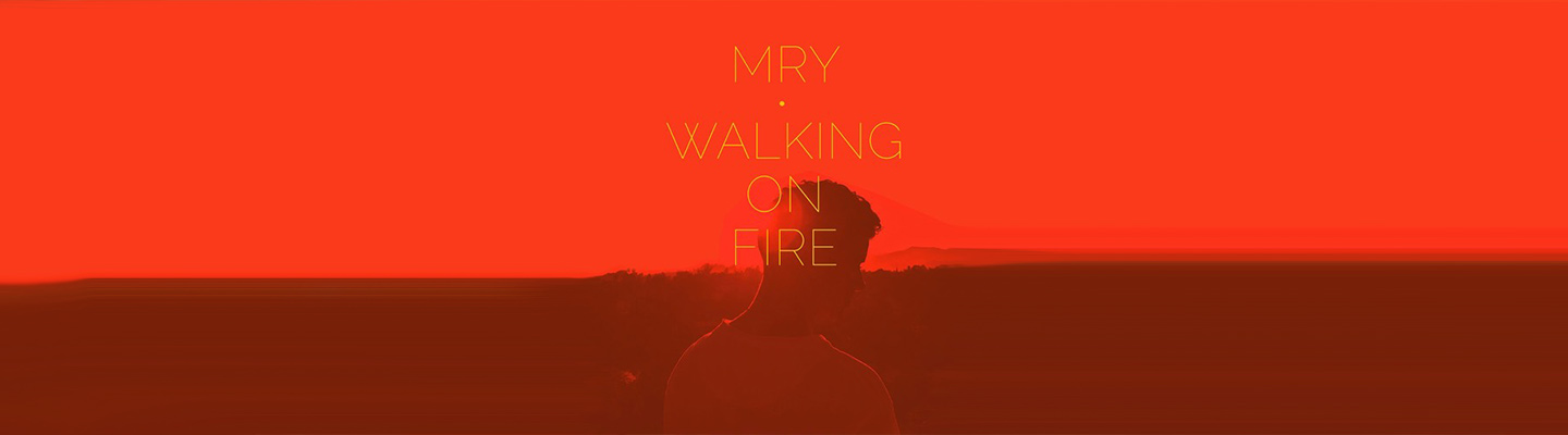 "MRY Is Back To Grooving With ""Walking On Fire"" - PB & Good Jams"
