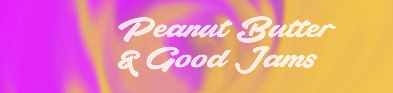 Tasty! Jams - Peanut Butter & Good Jams
