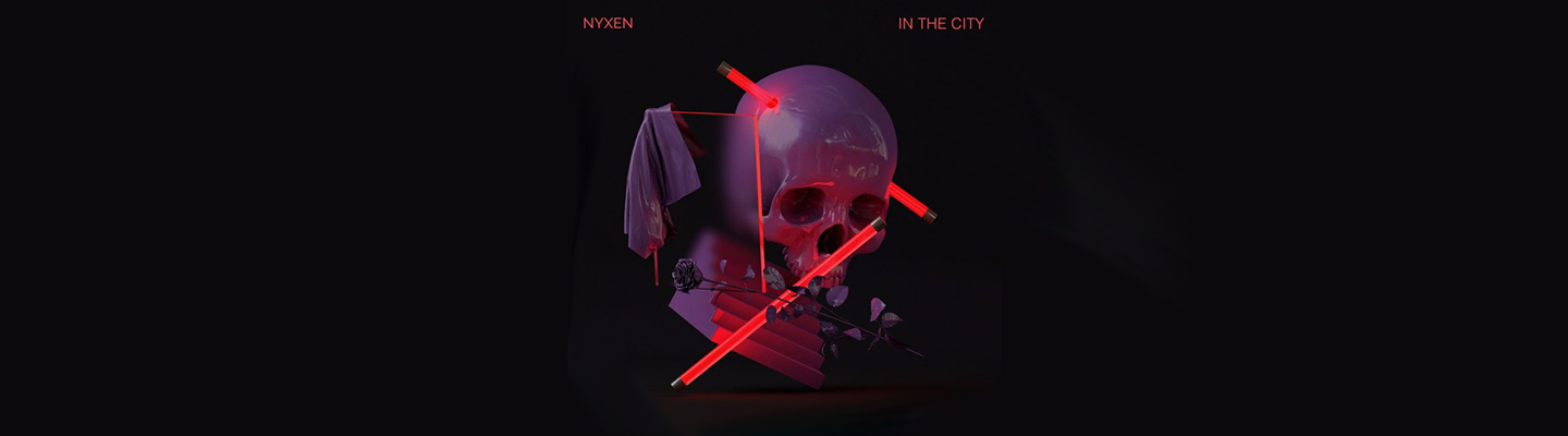 "Nyxen Drops New Song ""In The City"" - PB & Good Jams"