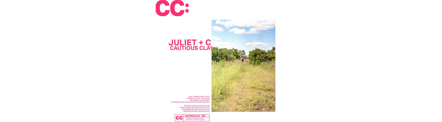 """Cautious Clay Starts The New Year Off Right With """"Juliet + Caesar"""""""
