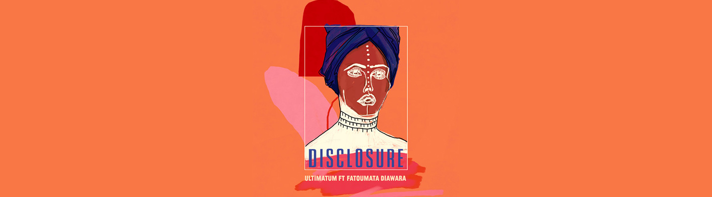 """Disclosure Drops """"Ultimatum"""", First New Song In Years"""