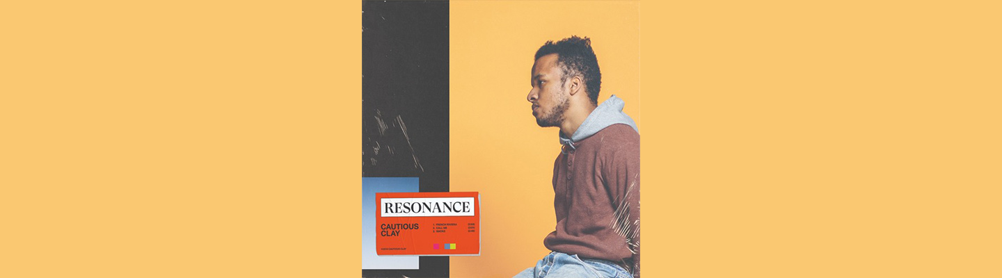 """Cautious Clay Drops New 3 Track EP """"RESONANCE"""""""