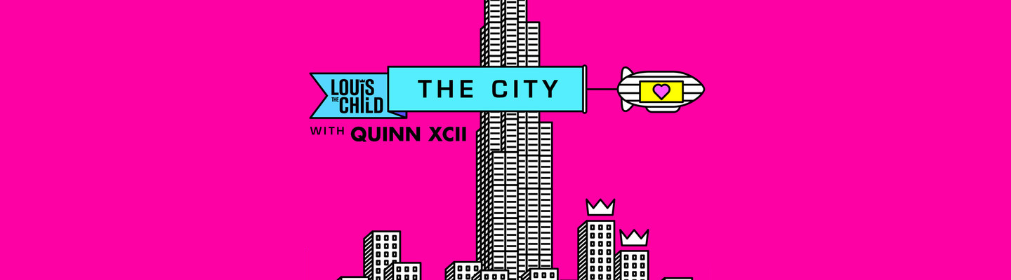"""Louis The Child Release New Song """"The City"""" Featuring Quinn XCII"""