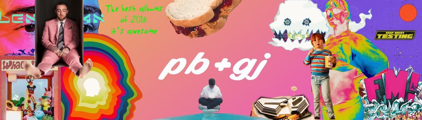 The 40 Best Albums of 2018 - Peanut Butter & Good Jams