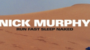 "Nick Murphy (fka Chet Faker) Excels On Atmospheric New Album ""Run Fast Sleep Naked"""