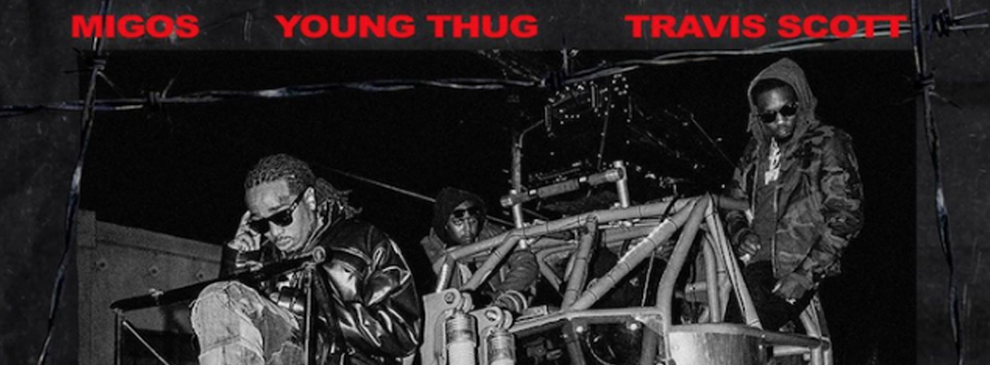 "Migos, Travis Scott and Young Thug Join Forces On ""Give No Fxk"""